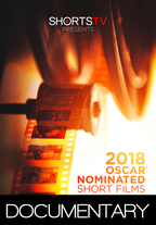 2018 Oscar Nominated Shorts - Documentary