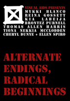 ALTERNATE ENDINGS, RADICAL BEGINNINGS