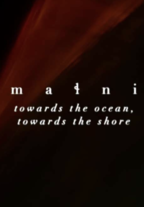 maɬni – towards the ocean, towards the shore