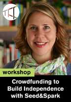 TFF Workshop: Crowdfunding to Build Independence with Seed&Spark