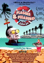 Plagues and Pleasures on the Salton Sea