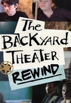 The Backyard Theater Rewind