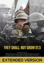 They Shall Not Grow Old - Extended