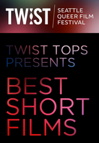 TWIST Tops presents Best Short Films